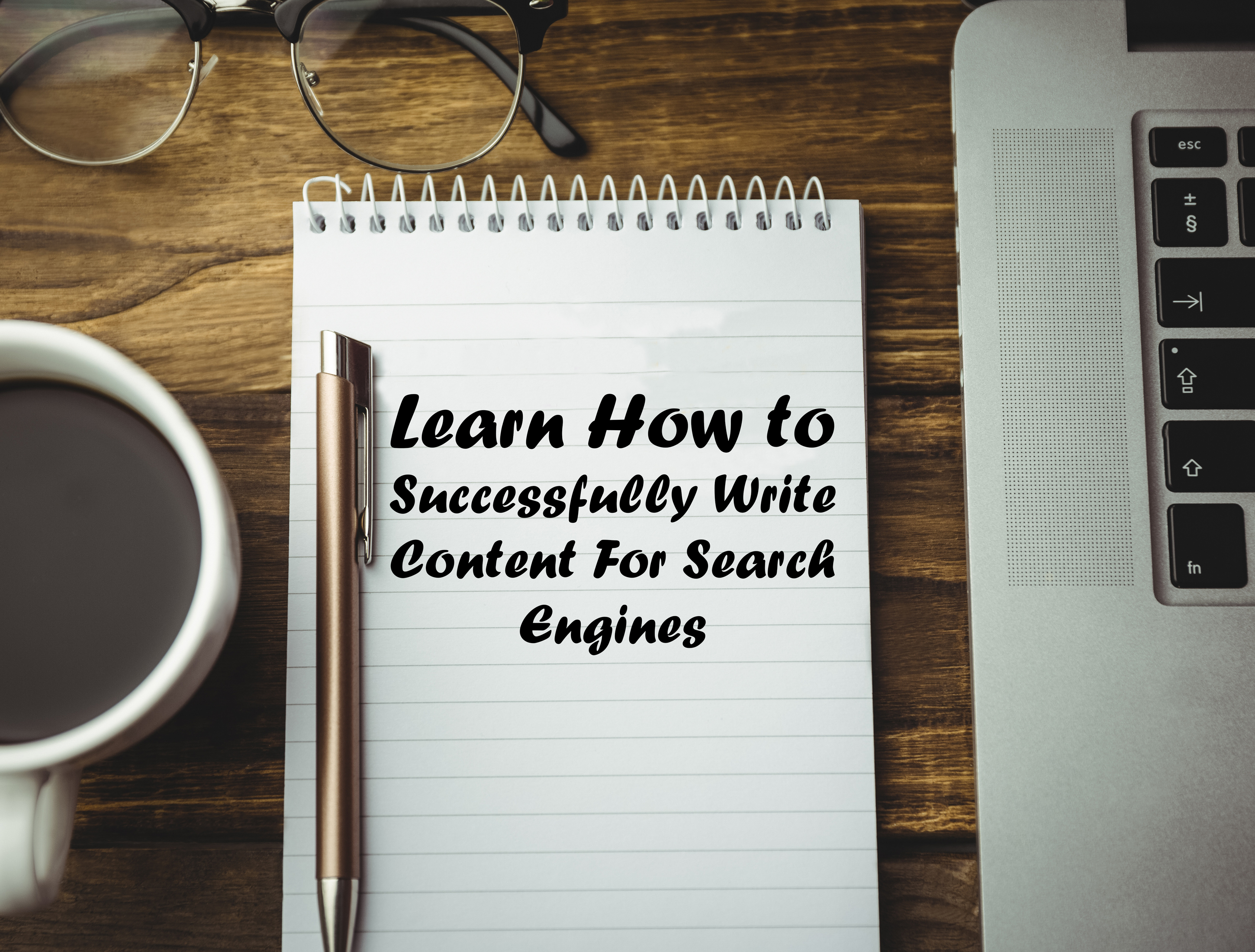 Learn how to successfully write content for search engines