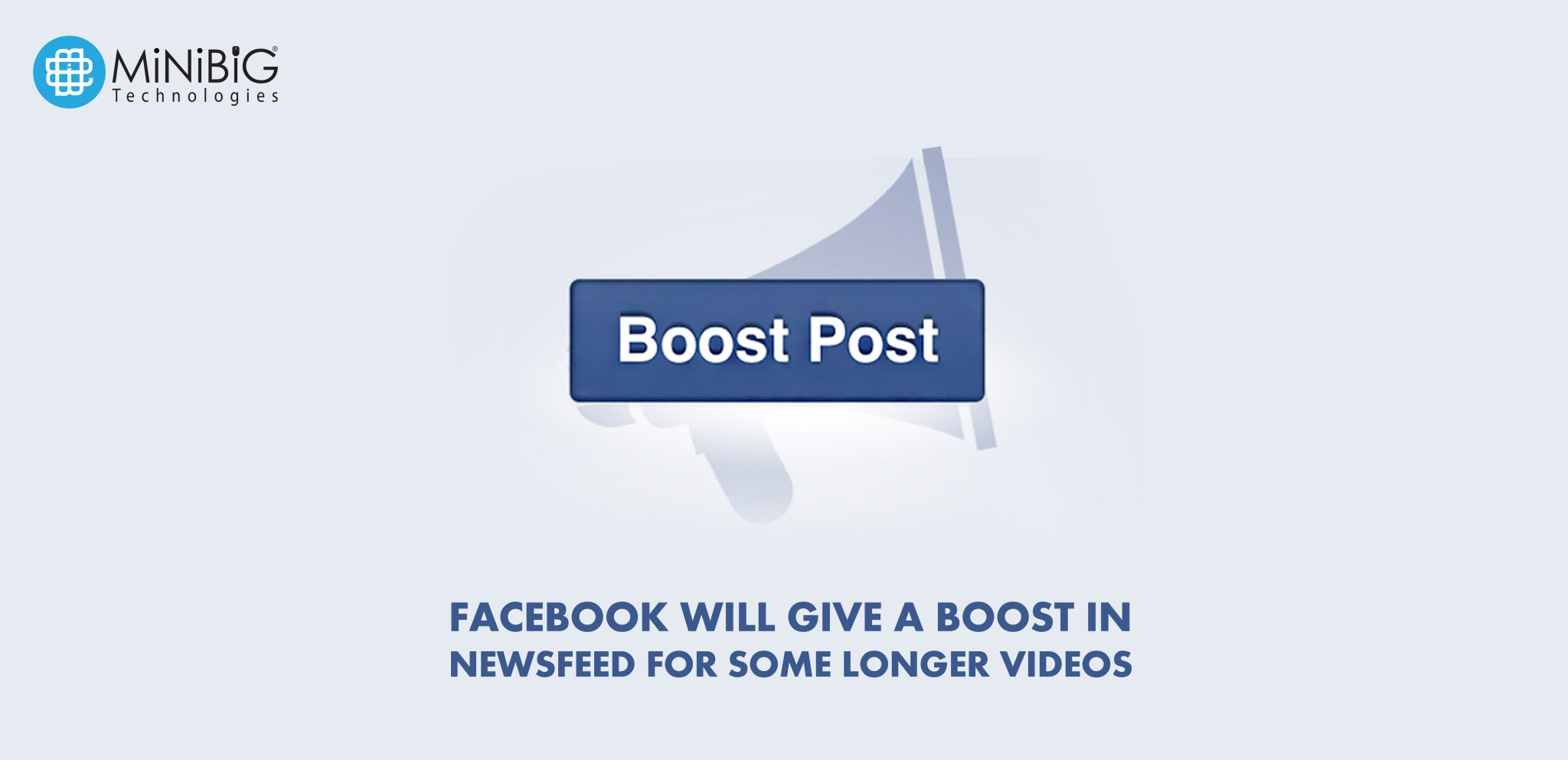 Facebook will give a BOOST in NewsFeed for Some Longer videos
